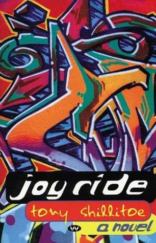Joy Ride (Paperback): Tony Shillitoe