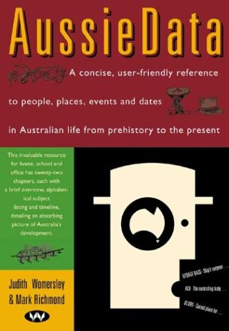 AussieData : From Prehistory to the Present: Womersley, Judith; Richmond,