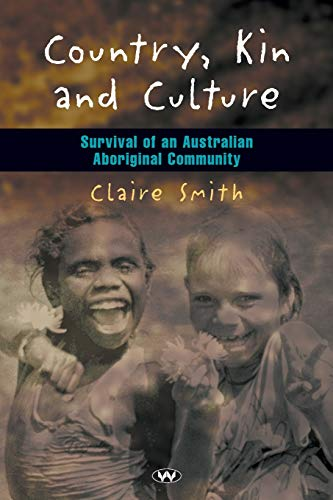 9781862545755: Country, Kin and Culture: Survival of an Australian Aboriginal Community