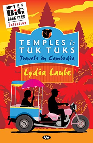 9781862546318: Temples & Tuk Tuks: Travels in Cambodia