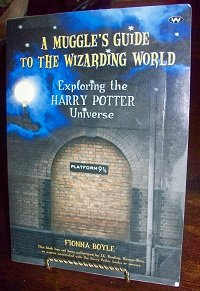 9781862546585: A Muggle's Guide to the Wizarding World: Exploring the Harry Potter Universe