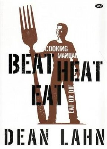 Beat Heat Eat (Paperback): Dean Lahn