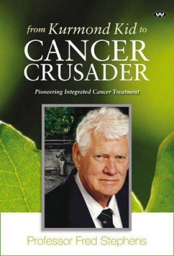 9781862549579: From Kurmond Kid to Cancer Crusader