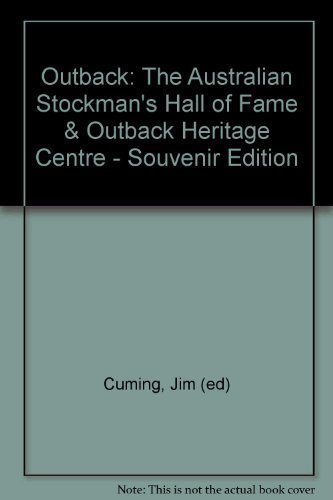 9781862562790: Outback: The Australian Stockman's Hall of Fame & Outback Heritage Centre - Souvenir Edition