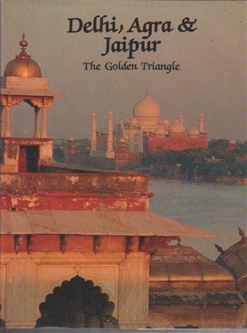 9781862562820: Delhi, Agra & Jaipur: The Golden Triangle