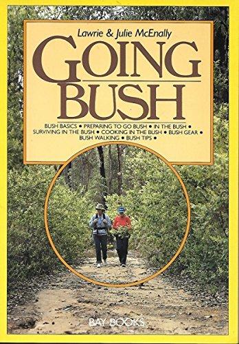 Going Bush: Lawrie & Julie