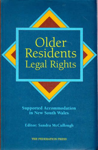 9781862870901: Older residents legal rights: Supported accommodation in NSW