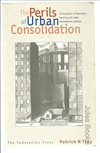 9781862872110: The Perils of Urban Consolidation