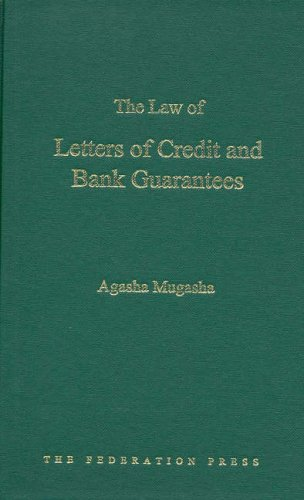 The Law of Letters of Credit and: Mugasha, A, Mugasha,