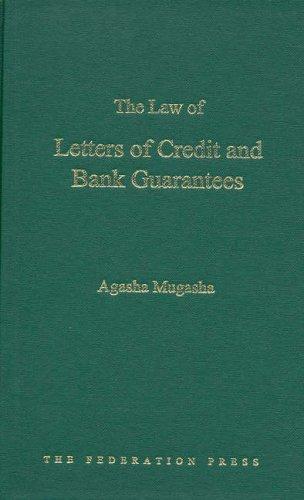 The Law of Letters of Credit and Bank Guarantees (Hardback): Agasha Mugasha