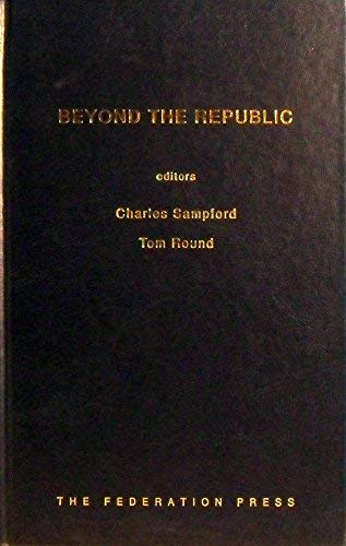 Beyond the Republic: Meeting the Global Challenges to Constitutionalism (Hardback)