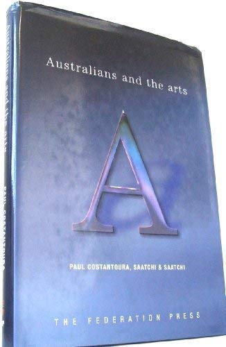 9781862873872: Australians and the arts