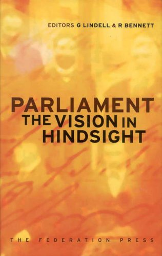 9781862874060: Parliament: The Vision in Hindsight