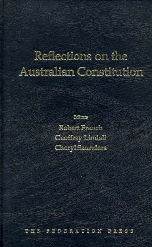 Reflections on the Australian Constitution (Hardcover): Robert French