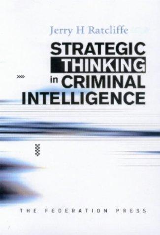 9781862874909: Strategic Thinking in Criminal Intelligence: