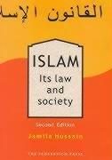 Islam: Its Law & Society: Jamila Hussian; Jamila