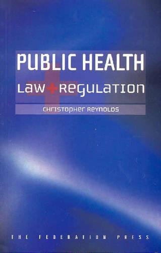 9781862875128: Public Health Law and Regulation