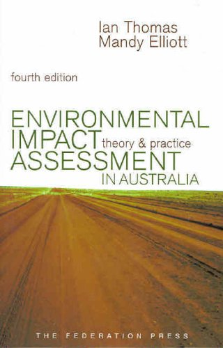 Environmental Impact Assessment in Australia: Theory and Practice [Fourth Edition]: Thomas, Ian; ...
