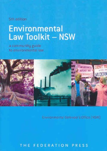 Environmental Law Toolkit - NSW: A Community: Environmental Defender s