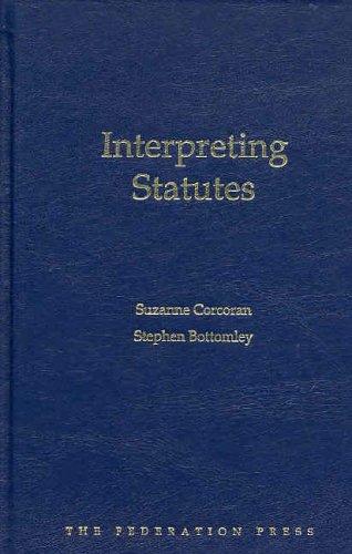 Interpreting Statutes (Hardcover): Suzanne Corcoran