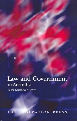 Law and Government in Australia: Essays in Honour of Enid Campbell: Federation Press
