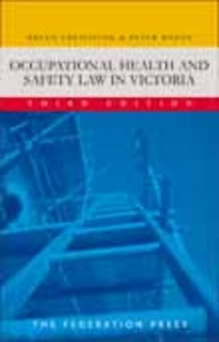 Occupational Health and Safety Law in Victoria (Paperback): Breen Creighton, Peter Rozen
