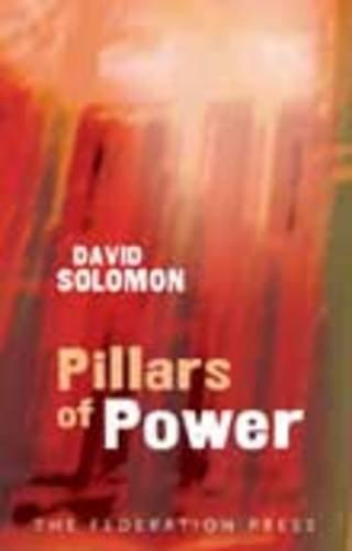 9781862876453: Pillars of Power: Australia's Institutions