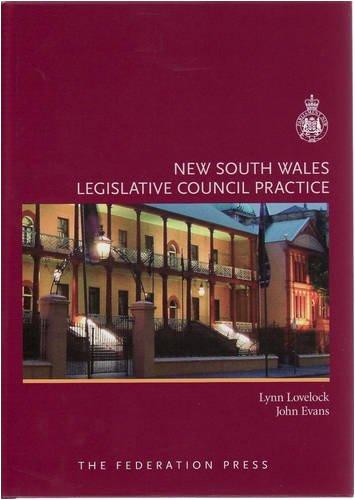 New South Wales Legislative Council Practice (Hardcover): John Evans