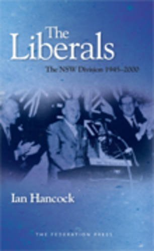THE LIBERALS THE NSW DIVISION 1945-2000