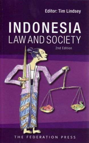 Indonesian law and society. 2nd edition.: Lindsey, Tim (ed.)