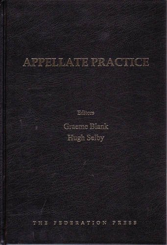 Appellate Practice (Hardcover): Graeme Blank
