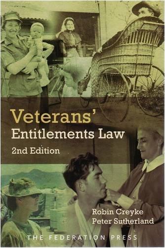 Veterans Entitlements Law (Paperback): Robin Creyke, Peter Sutherland