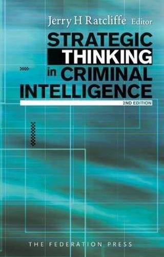9781862877344: Strategic Thinking in Criminal Intelligence
