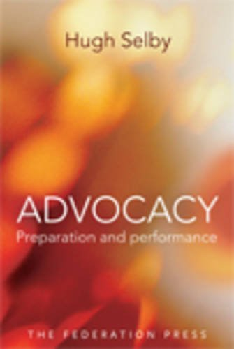 Advocacy - Preparation and Performace (Paperback): Hugh M. Selby