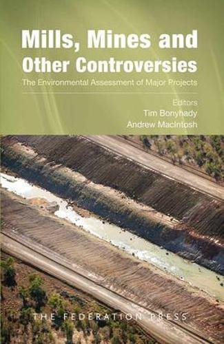 9781862877573: Mills, Mines and Other Controversies: The Environmental Assessment of Major Projects