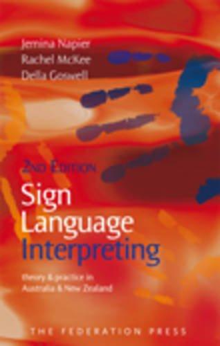 Sign Language Interpreting: Napier, Jemina; Locker McKee, Rachel; Goswell, Della