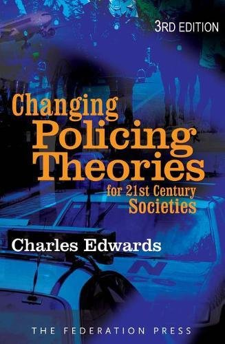 9781862878273: Changing Police Theories: For 21st Century Societies