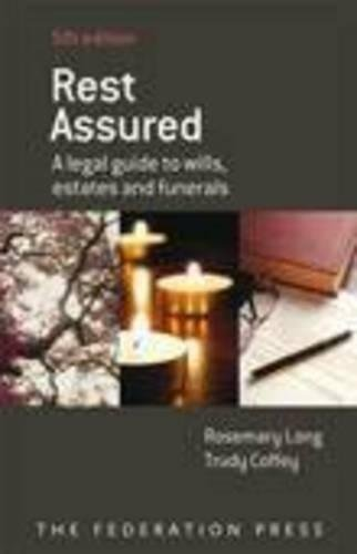 Rest Assured: A Legal Guide to Wills,: Rosemary Long, Trudy