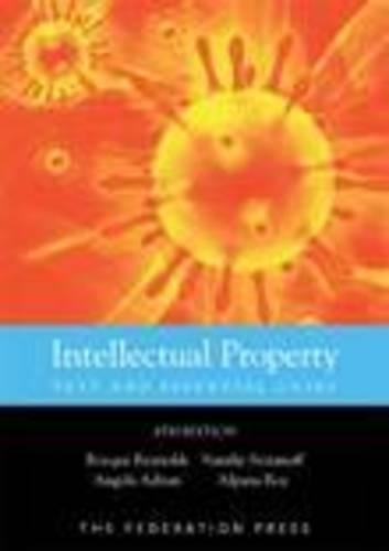 Intellectual Property: Text and Essential Cases (Paperback): Rocque Reynolds, Natalie