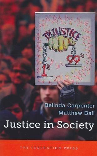 Justice in Society (Paperback): Belinda Carpenter, Matthew