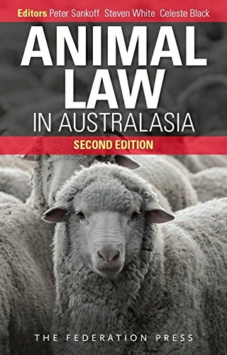 Animal Law in Australasia (Paperback): Peter Sankoff