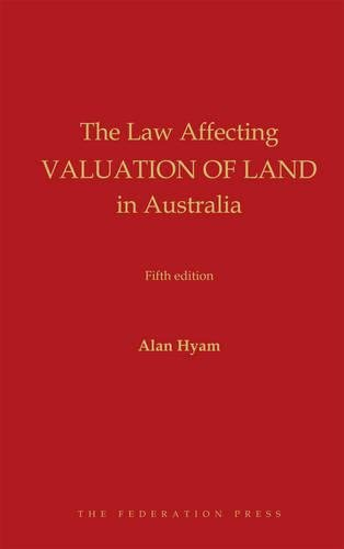 The Law Affecting Valuation of Land in Australia (Hardback): Alan Hyman