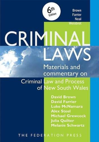 9781862879843: Brown, Farrier, Neal and Weisbrot's Criminal Laws: Materials and Commentary on Criminal Law and Process of New South Wales