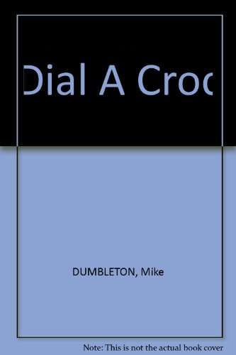 9781862910171: Dial A Croc