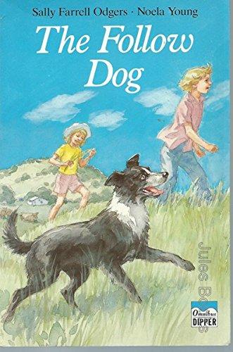9781862910461: The Follow Dog