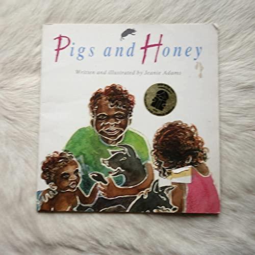 Pigs and Honey: Jeanie Adams