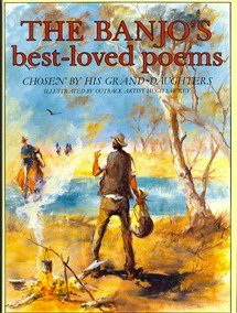 The Banjo's Best-loved Poems, Chosen By His Grand-daughters (1863020004) by Andrew Barton 'Banjo' Paterson