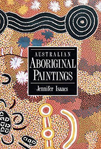 Australian Aboriginal Paintings [Dec 31, 1998] Isaacs,: Jennifer Isaacs