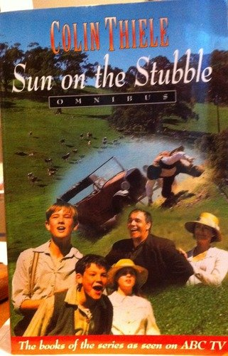 Sun on the Stubble (9781863020442) by Colin Thiele