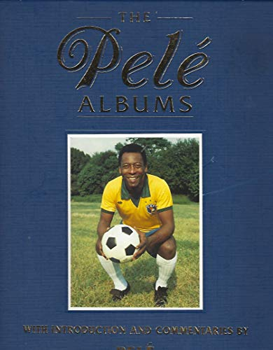 9781863021067: The Pele Albums - Selections from Public and Private Collections Celebrating The Soccer Career of Pele (2 Volume Set)